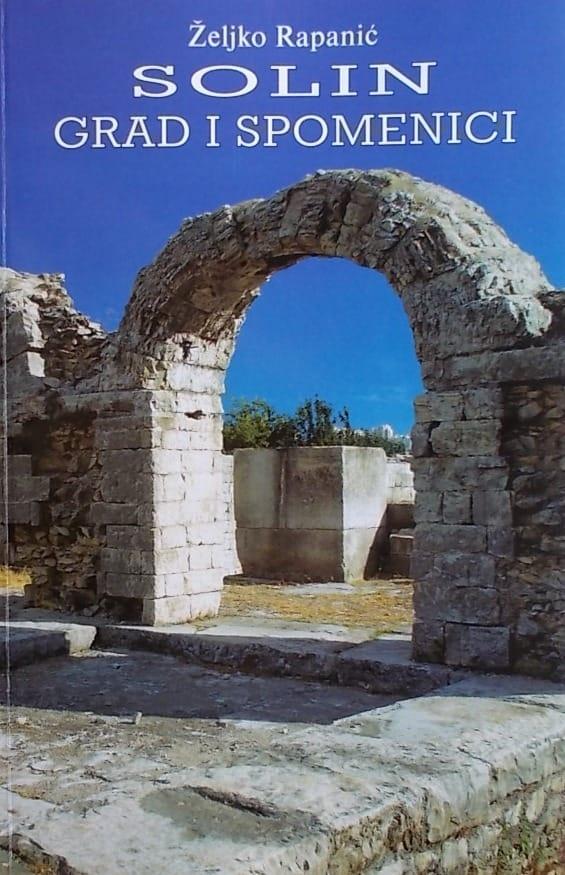 Rapanić: Solin - grad i spomenici