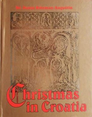 Rihtman-Auguštin: Christmas in Croatia