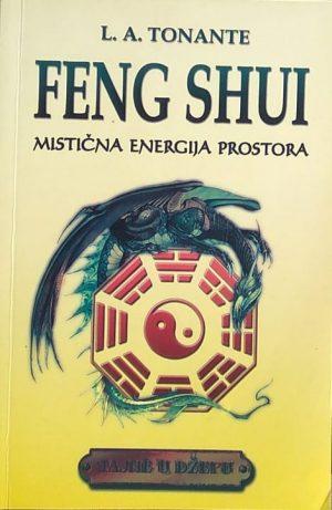 Tonante: Feng shui: mistična energija prostora