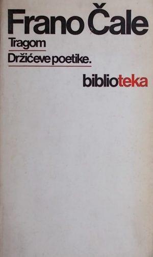 Čale: Tragom Držićeve poetike