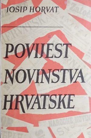 Horvat: Povijest novinstva Hrvatske