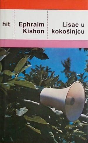 Kishon-Lisac u kokošinjcu