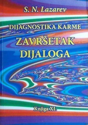 Lazarev: Dijagnostika karme: Završetak dijaloga