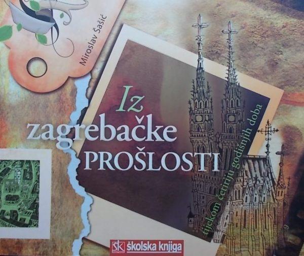 Šašić-Iz zagrebačke prošlosti