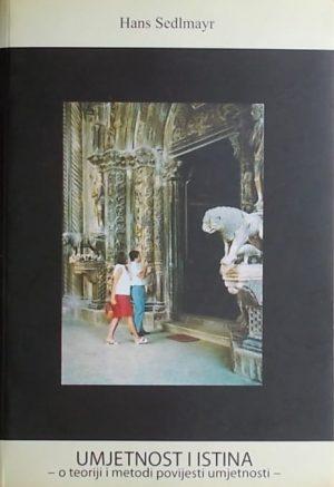 Sedlmayr: Umjetnost i istina