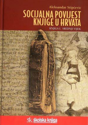 Stipčević: Socijalna povijest knjige u Hrvata