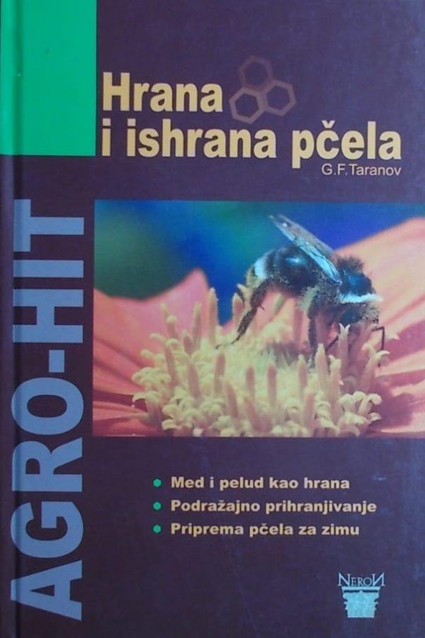 Taranov-Hrana i ishrana pčela