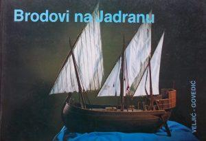 Veljić-Brodovi na Jadranu