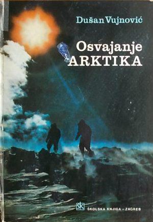 Vujnović: Osvajanje Arktika