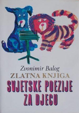 Balog-Zlatna knjiga svjetske poezije za djecu