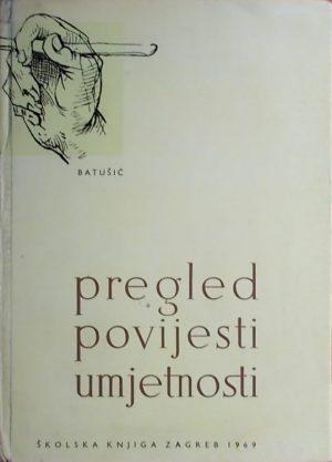 Batušić-Pregled povijesti umjetnosti