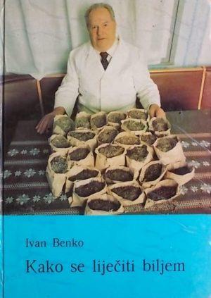Benko: Kako se liječiti biljem