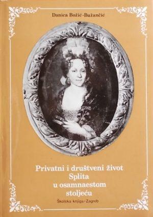 Božić-Buzančić: Privatni i društveni život Splita u osamnaestom stoljeću