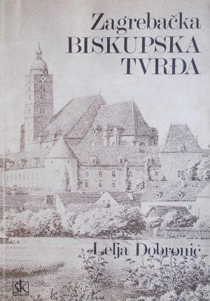 Dobronić-Zagrebačka biskupska tvrđa