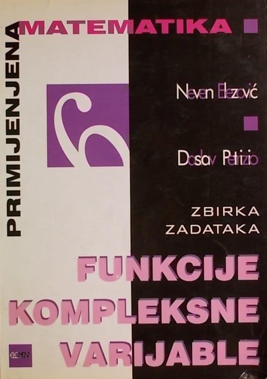 Elezović, Petrizio: Funkcije kompleksne varijable: zbirka zadataka