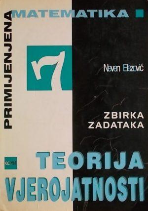 Elezović: Teorija vjerojatnosti: zbirka zadataka