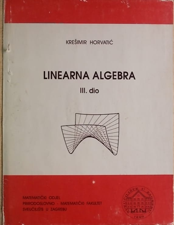Horvatić-Linearna algebra 3