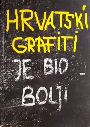Hrvatski tekstualni grafiti: 1980-1990.