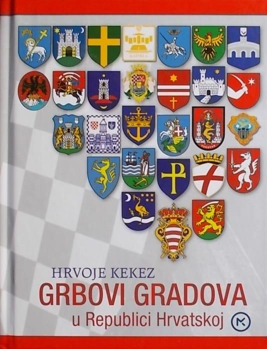 Kekez: Grbovi gradova u Republici Hrvatskoj