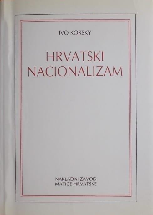 Korsky: Hrvatski nacionalizam