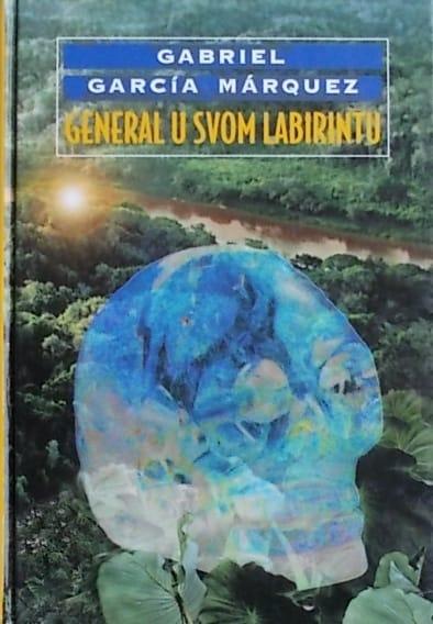 Marquez-General u svom labirintu