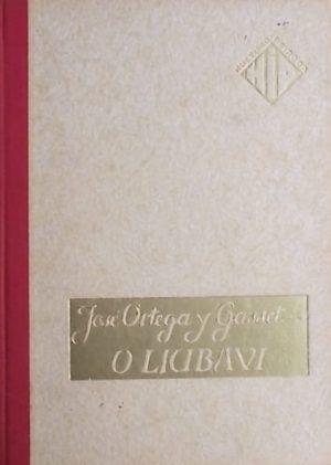 Ortega y Gasset-O ljubavi