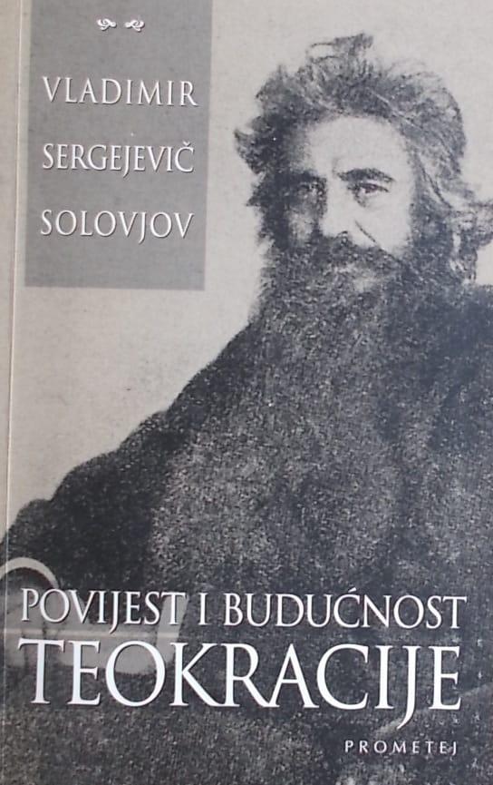 Solovjov-Povijest i budućnost teokracije