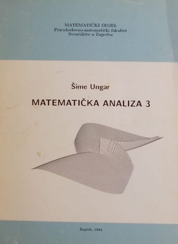 Ungar: Matematička analiza 3