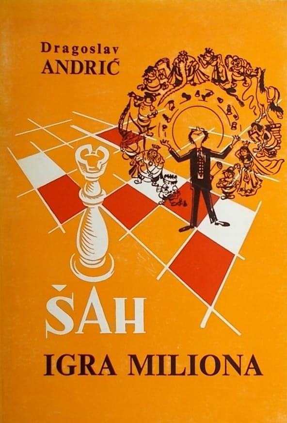Andrić: Šah igra miliona