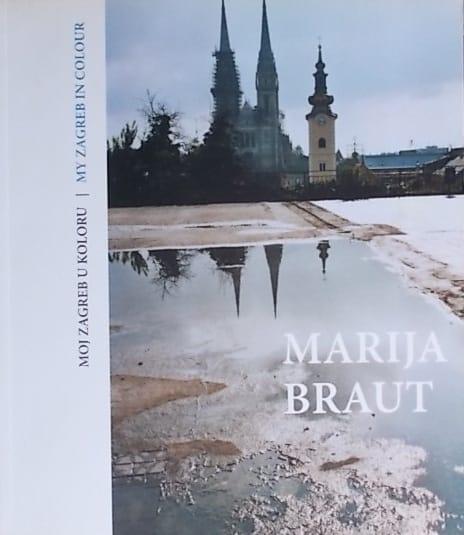 Braut-Moj Zagreb u koloru