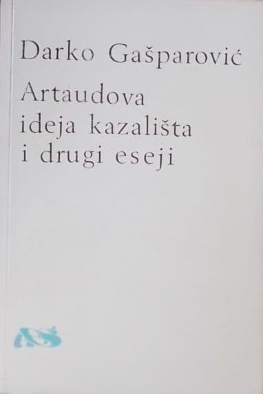 Gašparović-Artaudova ideja kazališta i drugi eseji