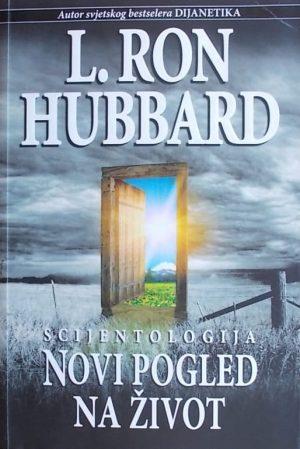 Hubbard-Scientologija novi pogled na život