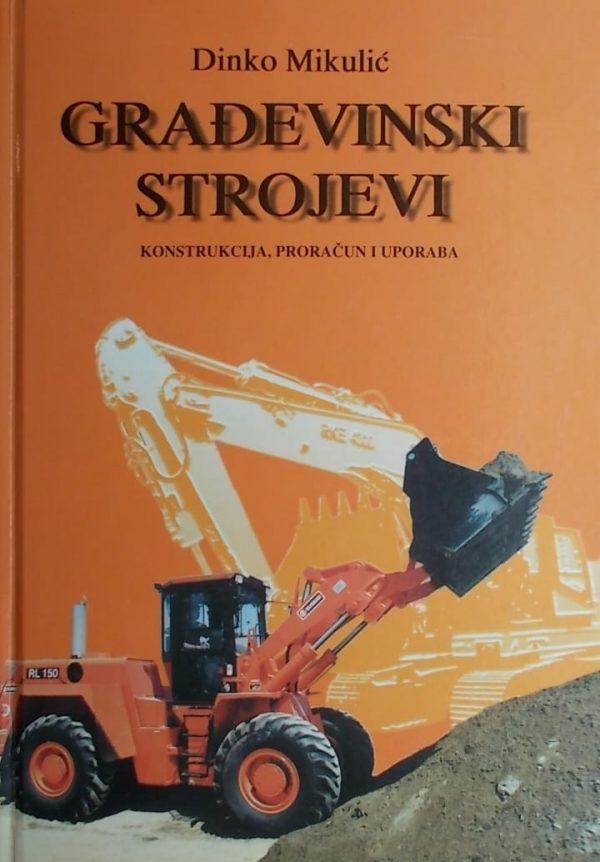 Mikulić: Građevinski strojevi