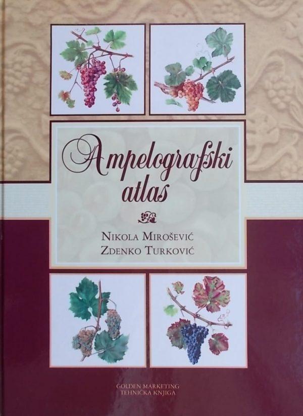 Mirošević Turković-Ampelografski atlas