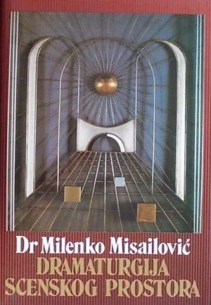 Misailović: Dramaturgija scenskog prostora