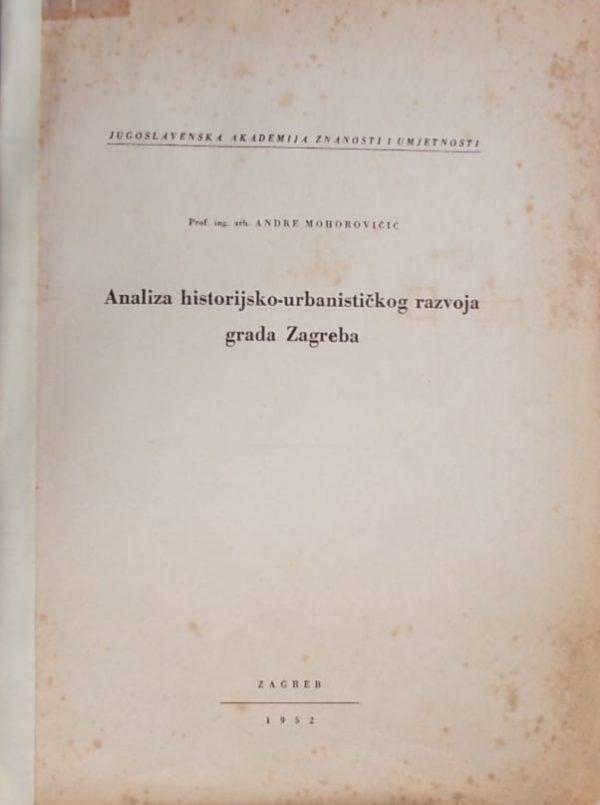 Mohorovičić-Analiza historijsko urbanističkog razvoja grada Zagreba