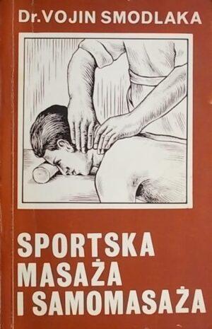 Smodlaka: Sportska masaža i samomasaža