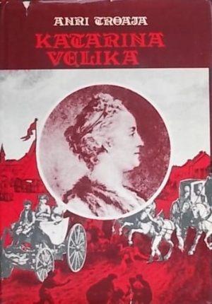 Troaja-Katarina Velika