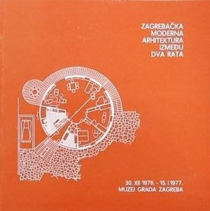 Zagrebačka moderna arhitektura između dva rata