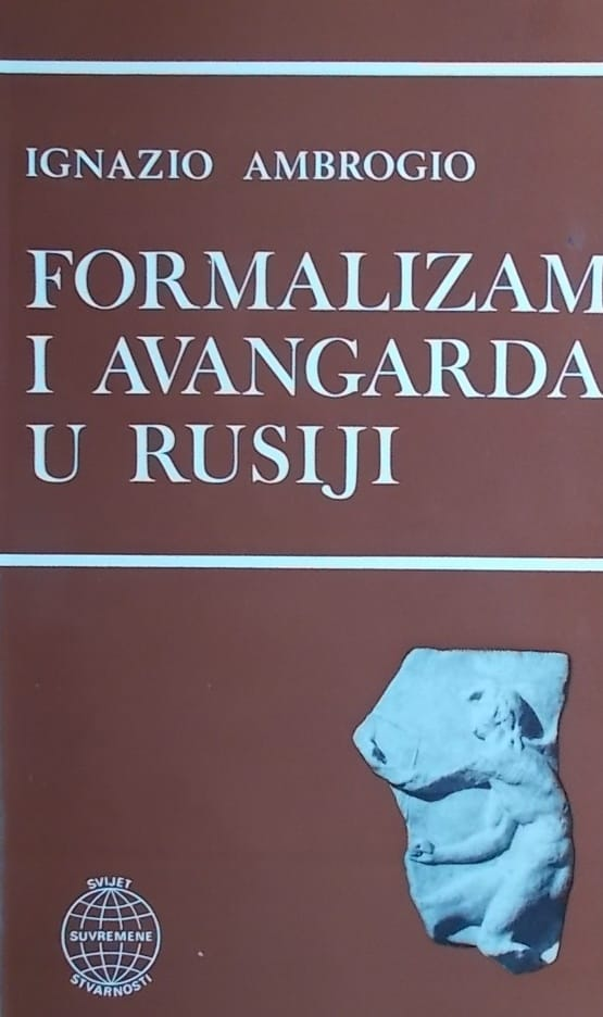 Ambrogio: Formalizam i avangarda u Rusiji