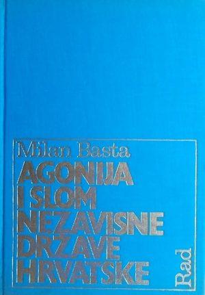 Basta-Agonija i slom NDH
