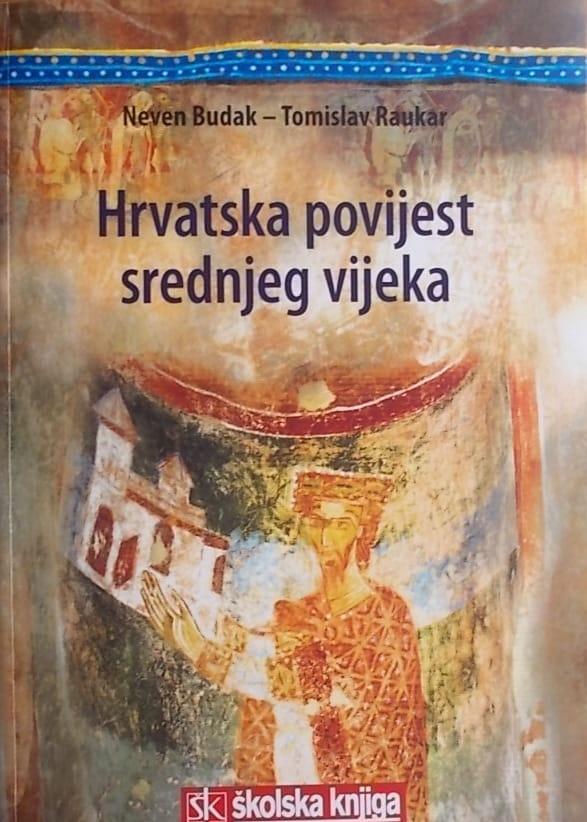 Budak, Raukar: Hrvatska povijest srednjeg vijeka