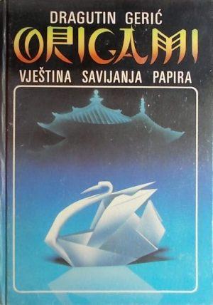 Gerić: Origami: vještina savijanja papira