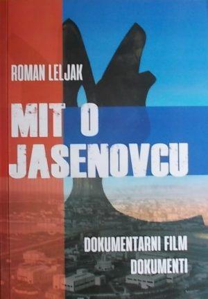 Leljak: Mit o Jasenovcu