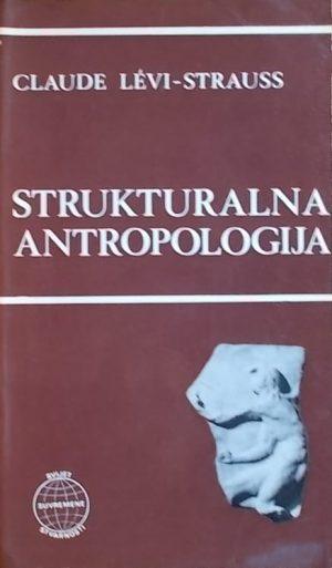 Levi-Strauss: Strukturalna antropologija
