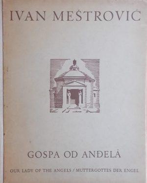 Mestrović-Gospa od Anđela