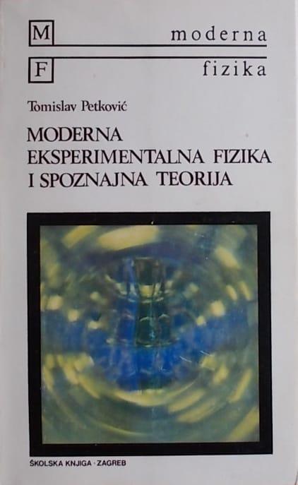 Petković: Moderna eksperimentalna fizika i spoznajna teorija