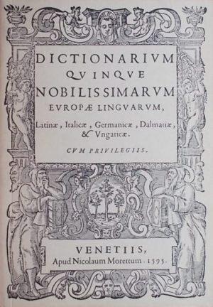Vrančić: Dictionarium quinque nobilissimarum Europae linguarum