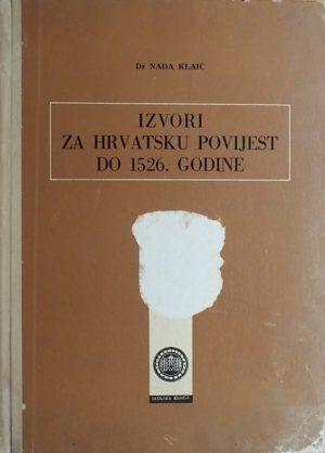 Klaić: Izvori za hrvatsku povijest do 1526. godine