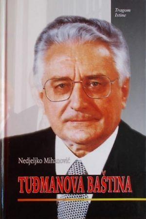 Mihanović: Tuđmanova baština